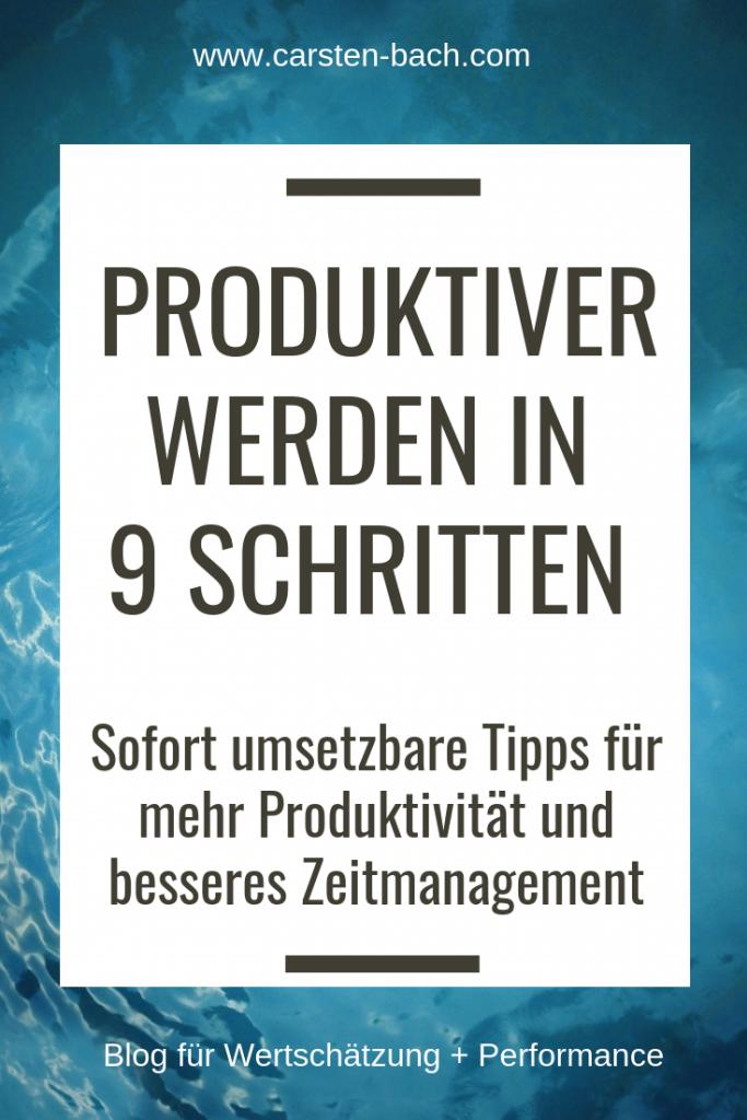 Produktiver werden, Produktivität steigern, Zeitmanagement, Selbstmanagement, Effizienz, Effektivität, Zeitmanagement Seminar