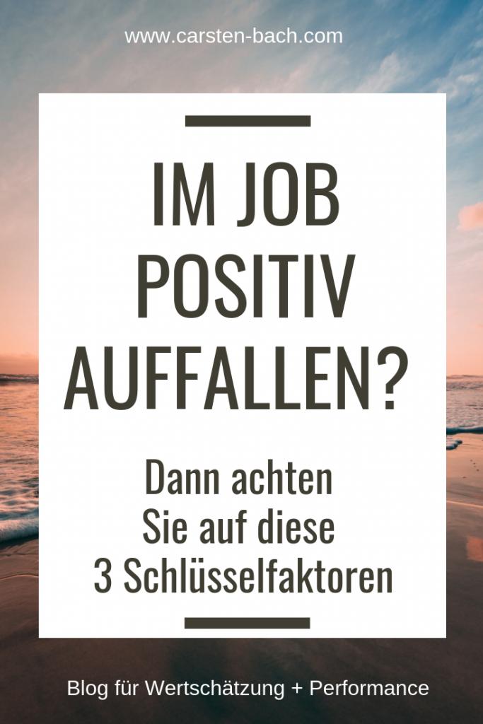 Selbstmarketing, Positionierung, Karriere managen, Karriere machen, Karrieretipps, positiv auffallen, Chef beeindrucken, Aufstieg, Karriereleiter