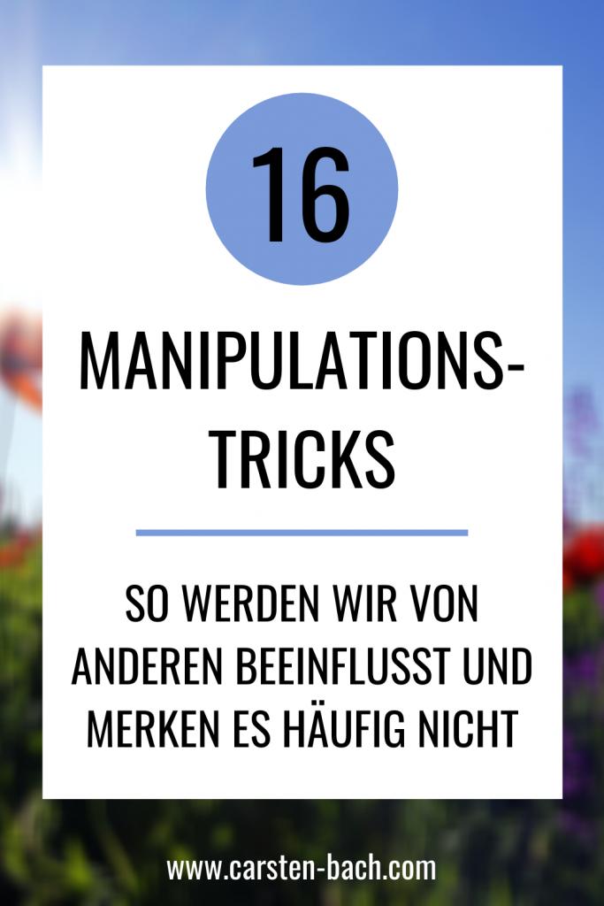 Manipulationstechniken, Manipulation, versteckte Beeinflussung, Rhetorik Tipps, Rhetorik lernen