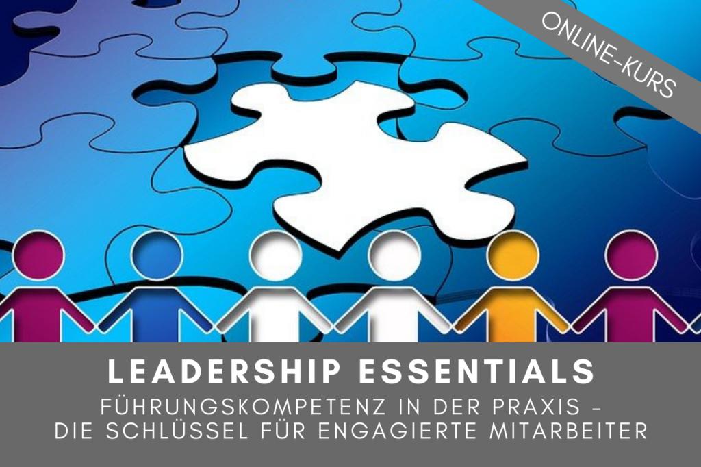 Leadership. leadership Seminar, Leadership Training, Leadership skills, Führungskräftetraining, Mitarbeiterführung, Mitarbeiter führen, Mitarbeiter motivieren, Seminar, Online Kurs